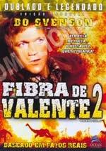 Fibra de Valente 2 - Poster / Capa / Cartaz - Oficial 2