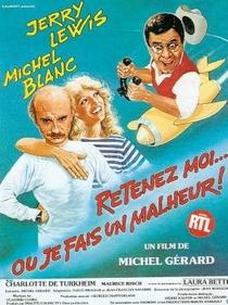 Retenez Moi...Ou Je Fais Un Malheur - Poster / Capa / Cartaz - Oficial 1