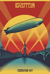 Led Zeppelin: Celebration Day - Poster / Capa / Cartaz - Oficial 1