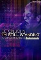 Elton John: I'm Still Standing - A Grammy Salute (Elton John: I'm Still Standing - A Grammy Salute)