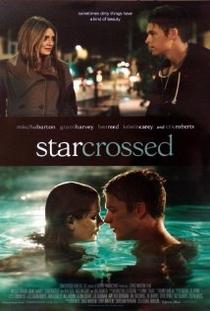 Starcrossed  - Poster / Capa / Cartaz - Oficial 1