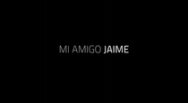 Meu Amigo Jaime - Poster / Capa / Cartaz - Oficial 1