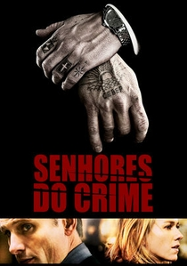 Senhores do Crime - Poster / Capa / Cartaz - Oficial 6