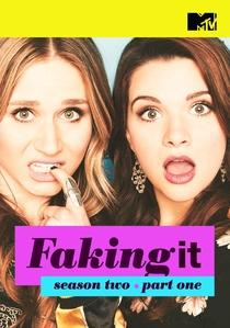 Faking It (2ª Temporada) - Poster / Capa / Cartaz - Oficial 1