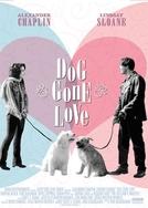O Melhor Amigo do Amor (Dog Gone Love)