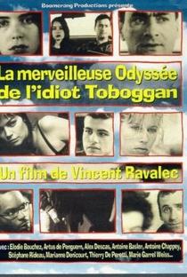 La merveilleuse odyssée de l'idiot Toboggan - Poster / Capa / Cartaz - Oficial 1