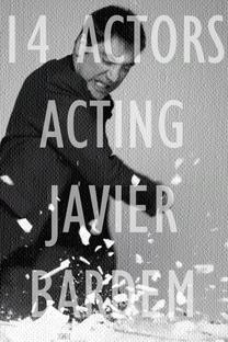 14 Actors Acting - Javier Bardem - Poster / Capa / Cartaz - Oficial 1
