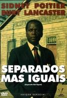 Separados, Mas Iguais (Separate But Equal)