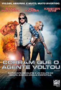 Corram que o Agente Voltou - Poster / Capa / Cartaz - Oficial 2