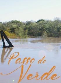 Passo do Verde - Poster / Capa / Cartaz - Oficial 1