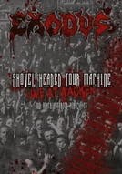 Exodus - Shoved Headed Tour Machine: Live at Wacken (Exodus - Shoved Headed Tour Machine: Live at Wacken and Orther Assorted Atrocities)