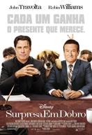 Surpresa em Dobro (Old Dogs)