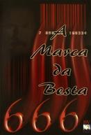 666: A Marca da Besta (Six Hundred and Sixty-Six)