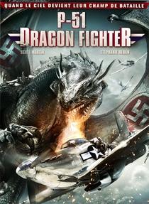 P-51 Dragon Fighter - Poster / Capa / Cartaz - Oficial 1