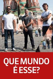 Que Mundo é esse? - Globo News - Poster / Capa / Cartaz - Oficial 2