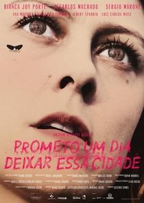 Prometo Um Dia Deixar Essa Cidade - Poster / Capa / Cartaz - Oficial 1