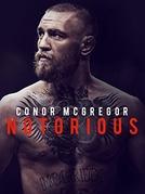 Conor McGregor: Tudo Pelo Título (Conor McGregor: Notorious)