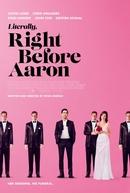 Nunca Convide o Seu Ex (Literally, Right Before Aaron)