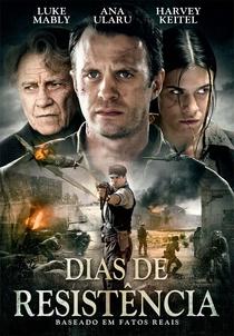 Dias de Resistência - Poster / Capa / Cartaz - Oficial 3