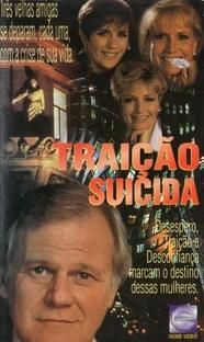 Traição Suicida - Poster / Capa / Cartaz - Oficial 1