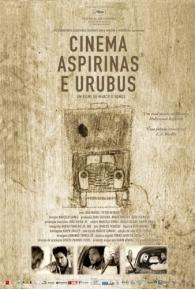 Cinema, Aspirinas e Urubus - Poster / Capa / Cartaz - Oficial 3