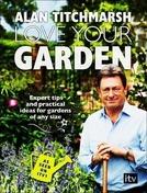 Love Your Garden 1ª Temporada (Love Your Garden  1ª Temporada)