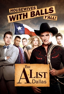 The A-List: Dallas (1ª Temporada) - Poster / Capa / Cartaz - Oficial 1