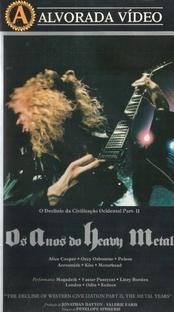 Os Anos do Heavy Metal - O Declínio da Civilização Ocidental - Poster / Capa / Cartaz - Oficial 2