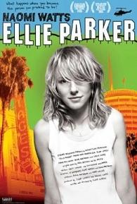 Ellie Parker - Poster / Capa / Cartaz - Oficial 2
