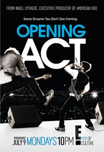Opening Act - Poster / Capa / Cartaz - Oficial 1