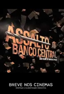 Assalto ao Banco Central - Poster / Capa / Cartaz - Oficial 3