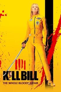 Kill Bill: O Inteiro Caso Sangrento - Poster / Capa / Cartaz - Oficial 2