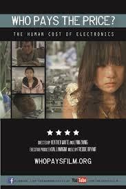 Quem paga o Preço? O Custo Humano dos Eletrônicos - Poster / Capa / Cartaz - Oficial 1