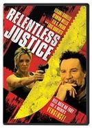 Relentless Justice (Relentless Justice)