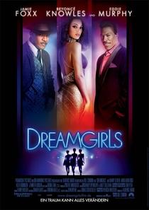 Dreamgirls - Em Busca de um Sonho - Poster / Capa / Cartaz - Oficial 4