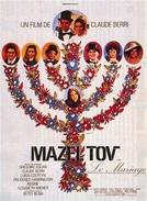 O Casamento (Mazel Tov ou le mariage)