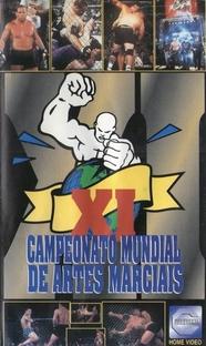 Campeonato Mundial de Artes Marciais XI - Poster / Capa / Cartaz - Oficial 1