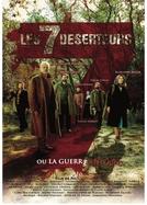 Os 7 Desertores (Les sept déserteurs ou La guerre en vrac)