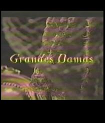 Grandes Damas - Poster / Capa / Cartaz - Oficial 1