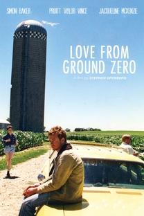 Love From Ground Zero  - Poster / Capa / Cartaz - Oficial 1