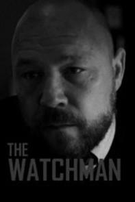 The Watchman - Poster / Capa / Cartaz - Oficial 2