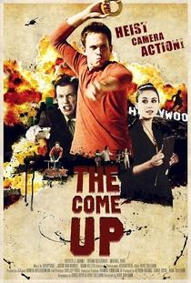 The Come Up - Poster / Capa / Cartaz - Oficial 1