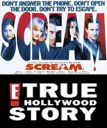 E! True Hollywood Story: Scream - Poster / Capa / Cartaz - Oficial 2