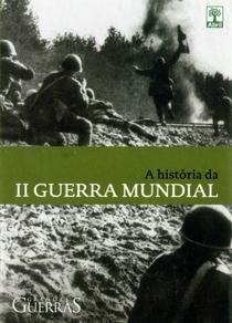 A História Da 2ª Guerra Mundial - Poster / Capa / Cartaz - Oficial 1