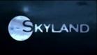 Skyland Trailer
