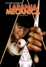 Laranja Mecânica - Poster / Capa / Cartaz - Oficial 1