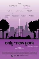 Somente em NY (Only in New York)