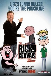 The Ricky Gervais Show (2ª temporada) - Poster / Capa / Cartaz - Oficial 1