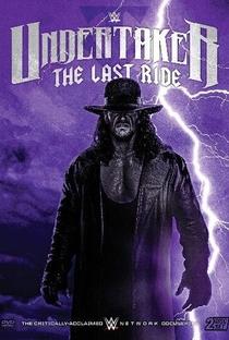 Undertaker: The Last Ride - Poster / Capa / Cartaz - Oficial 4