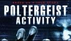 Poltergeist Activity (2015) Movie Trailer